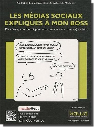 """Livre """"Les Medias Sociaux Expliqués à mon Boss"""""""