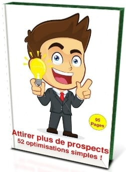 "Mini Guide ""Attirer plus de prospects sur son blog – 52 astuces simples !"""
