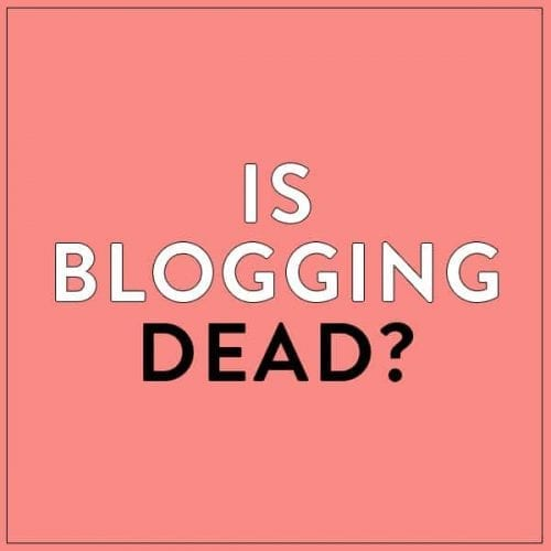 is-blogging-dead