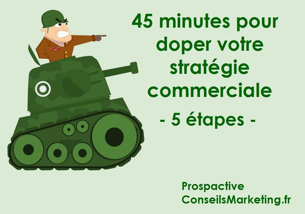 Comment définir une stratégie commerciale efficace - Les 6 étapes à suivre ! 1