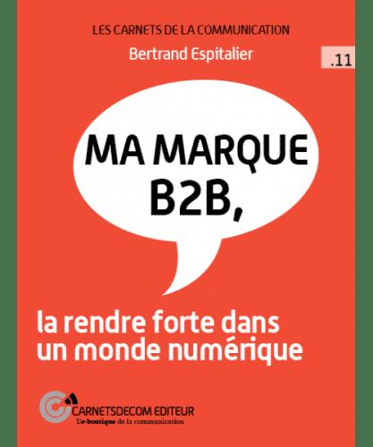 ma-marque-b2b-la-rendre-forte-dans-un-monde-numerique