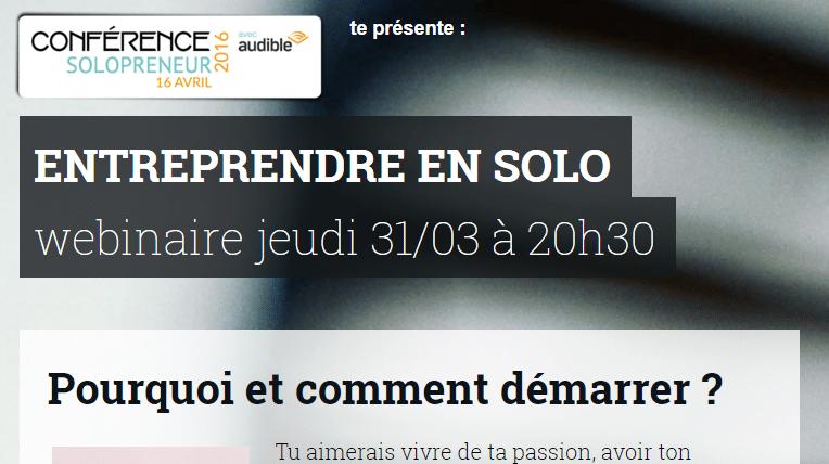 RDV jeudi 31/03 à 20h30 : Les clés pour entreprendre en solo [2h de Web Conférence] 1