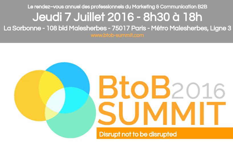 Le RDV annuel des Professionnels du Marketing B2B c'est le 7 Juillet lors du B2B Summit 2016 ! 1