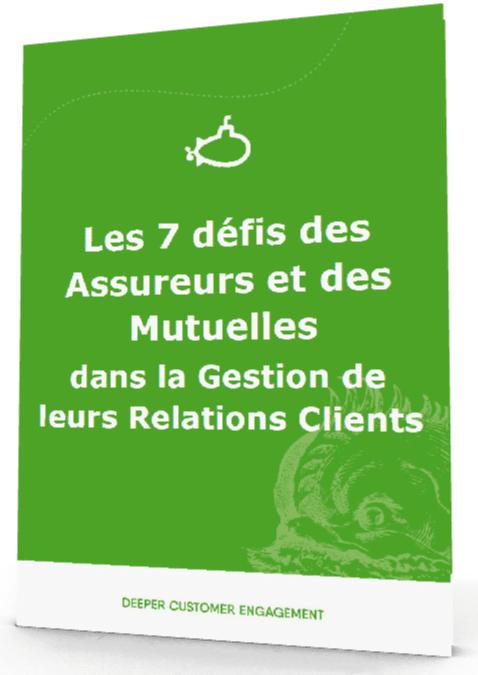 Livre Blanc : Les défis de la Relation Clients dans les Assurances & les Mutuelles 1