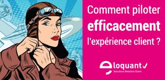 Comment piloter et améliorer l'expérience client ? - Web Séminaire le 23 février à 11H 15