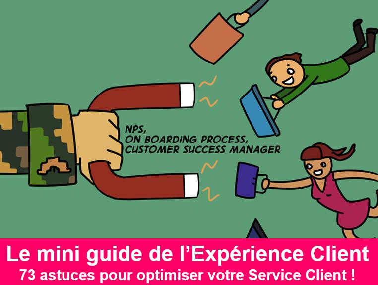 La BD de l'Expérience Client : 73 conseils pour optimiser votre Service Client 1