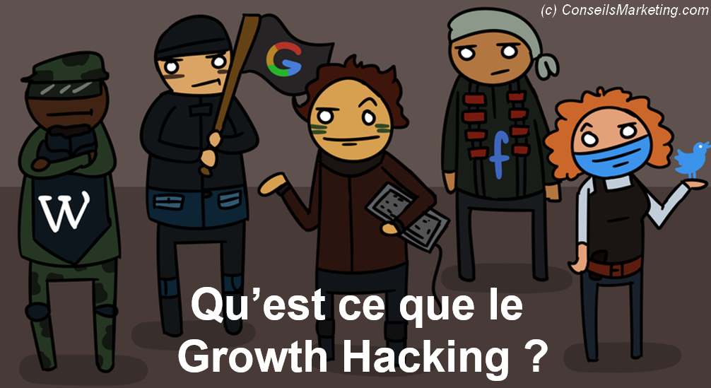 Qu'est ce que le Growth Hacking ? Comment débuter en Growth Hacking ? 1