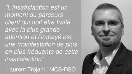 Comment mettre en place une démarche d'Expérience Client dans une entreprise ? L'avis de Laurent Trojani de MCS-DSO 17