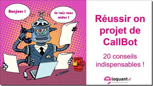 Téléchargez le Mini Guide pour réussir votre projet de Callbot 2