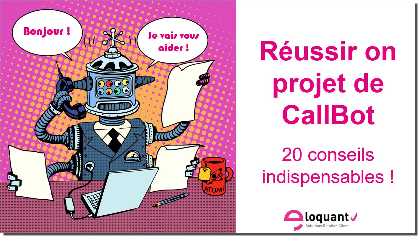 Téléchargez le Mini Guide pour réussir votre projet de Callbot 1