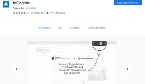 """Naviguez en mode incognito sur Linkedin avec l'extension """"InCognito"""" 2"""