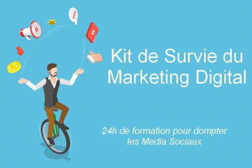 Voici votre Kit de Survie pour le Marketing Digital 🧰 - Formation marketing digital 2
