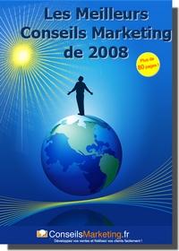 les meilleurs conseils marketing de 2008