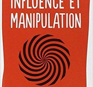 Critique du livre Influence et Manipulation - Robert Cialdini - Partie 3 5