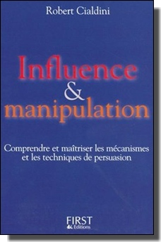 influence et manipulation robert cialdini