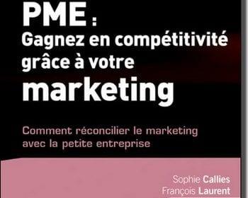 """Livre """"PME : gagnez en compétitivité grâce à votre marketing !"""" - Sophie Calliès & François Laurent 3"""