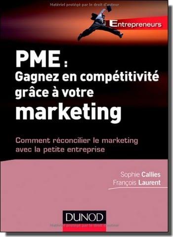 """Livre """"PME : gagnez en compétitivité grâce à votre marketing !"""" - Sophie Calliès & François Laurent 1"""