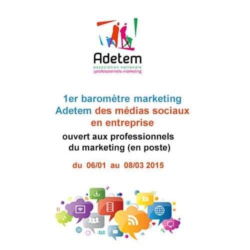 1er baromètre Marketing de l'Adetem Médias Sociaux en Entreprise 3