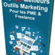 """Livre Gratuit : """"Les 150 Meilleurs Outils Marketing Pour les PME & Freelances"""" 5"""