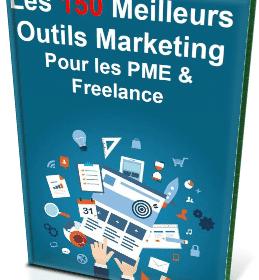 """Livre Gratuit : """"Les 150 Meilleurs Outils Marketing Pour les PME & Freelances"""" 20"""