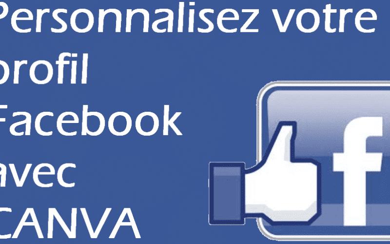 Personnalisez votre profil Facebook en 2 minutes avec CANVA.com ! 4
