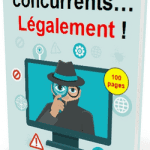 """Comment """"voler"""" (légalement) les clients de vos concurrents ? 2"""