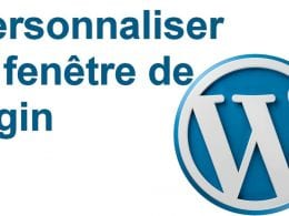 Comment personnaliser la fenêtre de connexion de Wordpress ? 16