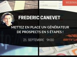 Mettez en place un Générateur de Prospects, les 5 étapes -  RDV le Lundi 21 Septembre à 9h30 ! 10