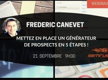 Mettez en place un Générateur de Prospects, les 5 étapes -  RDV le Lundi 21 Septembre à 9h30 ! 8