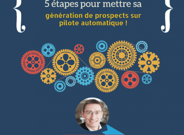 Les 5 étapes pour débuter son Marketing Automation en B2B ! 3