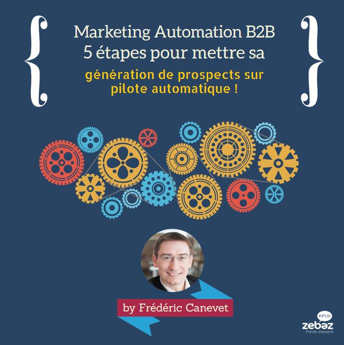 Les 5 étapes pour débuter son Marketing Automation en B2B ! 12