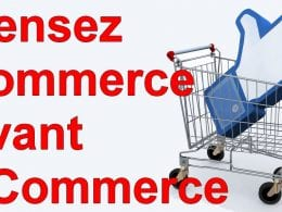 Marketing Minute : Pensez commerce avant eCommerce ! 16