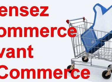 Marketing Minute : Pensez commerce avant eCommerce ! 38