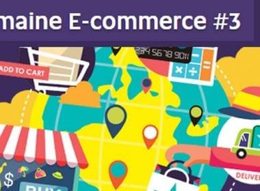 La Semaine du e-Commerce c'est du 12 au 16 Octobre 2015 ! 3