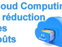 Marketing Minute : En quoi le Cloud Computing peut-il réduire vos coûts informatiques ? 6
