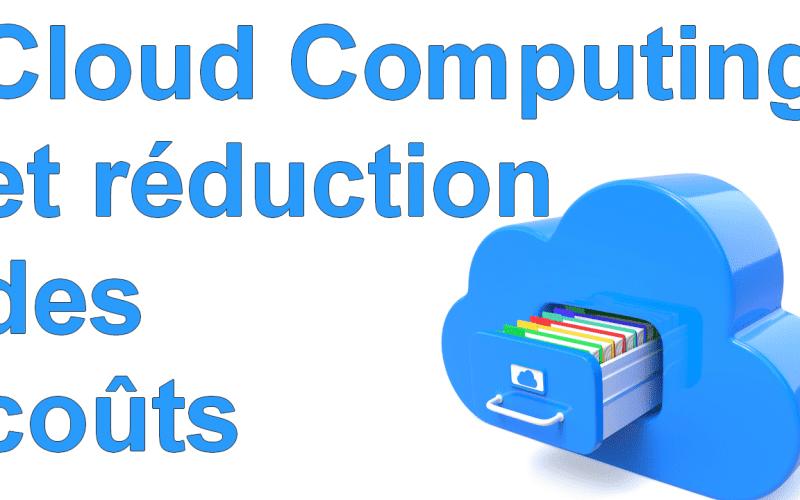 Marketing Minute : En quoi le Cloud Computing peut-il réduire vos coûts informatiques ? 4
