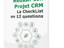 Réussir son Projet CRM : la Checklist en 12 questions ! 41