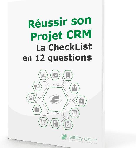 Réussir son Projet CRM : la Checklist en 12 questions ! 3