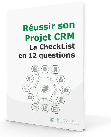 Réussir son Projet CRM : la Checklist en 12 questions ! 1