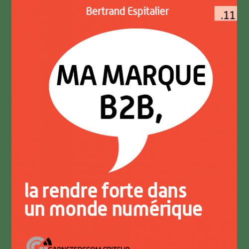 Critique du mini guide «Ma Marque B2B» de Bertrand Espitalier 4