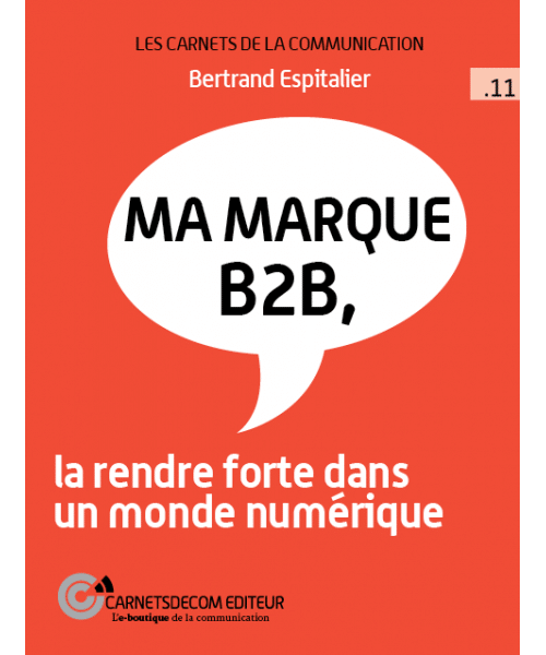 Critique du mini guide « Ma Marque B2B » de Bertrand Espitalier 8