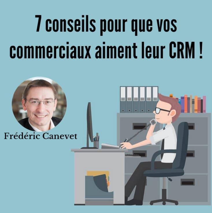 7_conseils_commerciaux_CRM_FCAN (1)