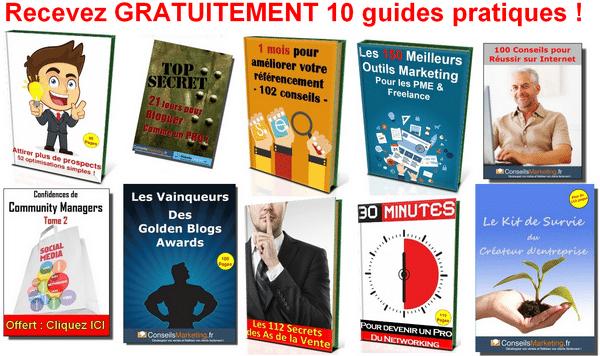 Je vous offre mes 10 guides pour réussir dans le Marketing et la Vente ! 1