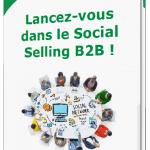 5 Conseils concrets pour doper ses ventes en B2B via le Social Selling 4