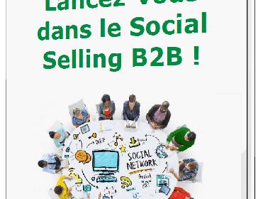 """Mini guide gratuit """"Lancez vous dans le Social Selling en B2B - 15 minutes suffisent !' 19"""