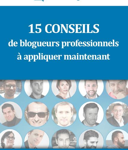 conseils meilleurs blogueurs