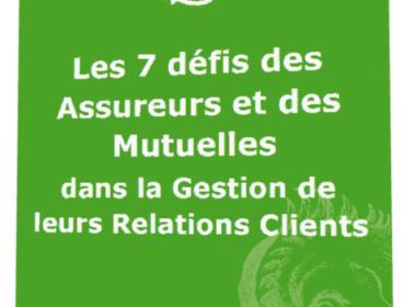 Livre Blanc : Les défis de la Relation Clients dans les Assurances & les Mutuelles 3