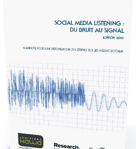 """Spécial eRéputation & écoute client: : le livre blanc """"SOCIAL MEDIA LISTENING : DU BRUIT AU SIGNAL"""" 4"""