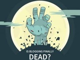 Les Blogs sont ils enfin morts ? Que devez vous utiliser pour les remplacer ? 18
