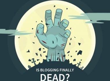 Les Blogs sont ils enfin morts ? Que devez vous utiliser pour les remplacer ? 19